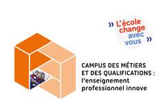 Campus des métiers et des qualifications : l'enseignement professionnel innove