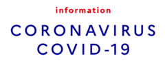 Informations relatives au Coronavirus COVID-19
