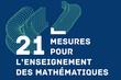 21 mesures pour l'enseignement des mathématiques