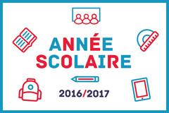 Tout savoir sur l'année scolaire 2016 - 2017
