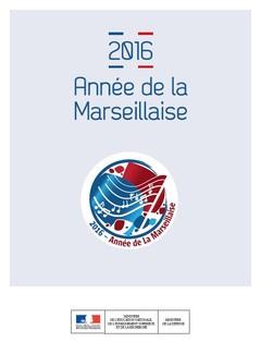 2016 année de la Marseillaise couverture du dossier de presse