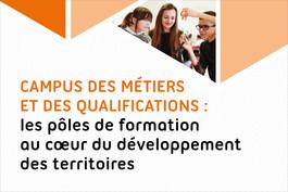 Campus des métiers et des qualifications : les pôles de formation au cœur du développement des territoires