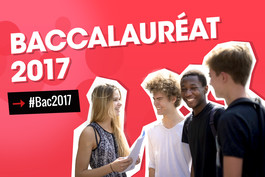 Bac 2017 : le dossier complet