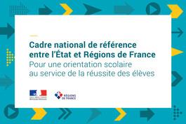Orientation scolaire : cadre national de référence entre l'État et Régions de France