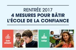 Rentrée 2017 : 4 mesures pour bâtir l'École de la confiance