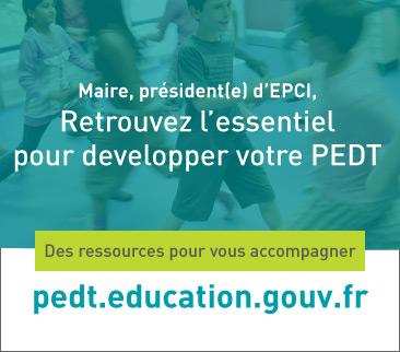 Maire, président d'EPCI, l'essentiel pour préparer votre PEDT'