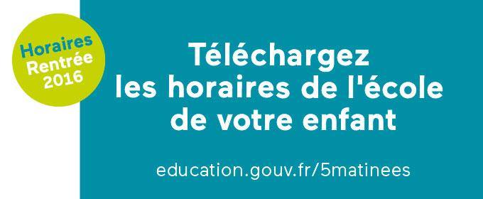 Rentrée 2016 : téléchargez les horaires de l'école de votre enfant