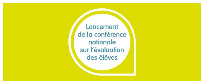 Lancement de la conférence nationale sur l'évaluation des élèves