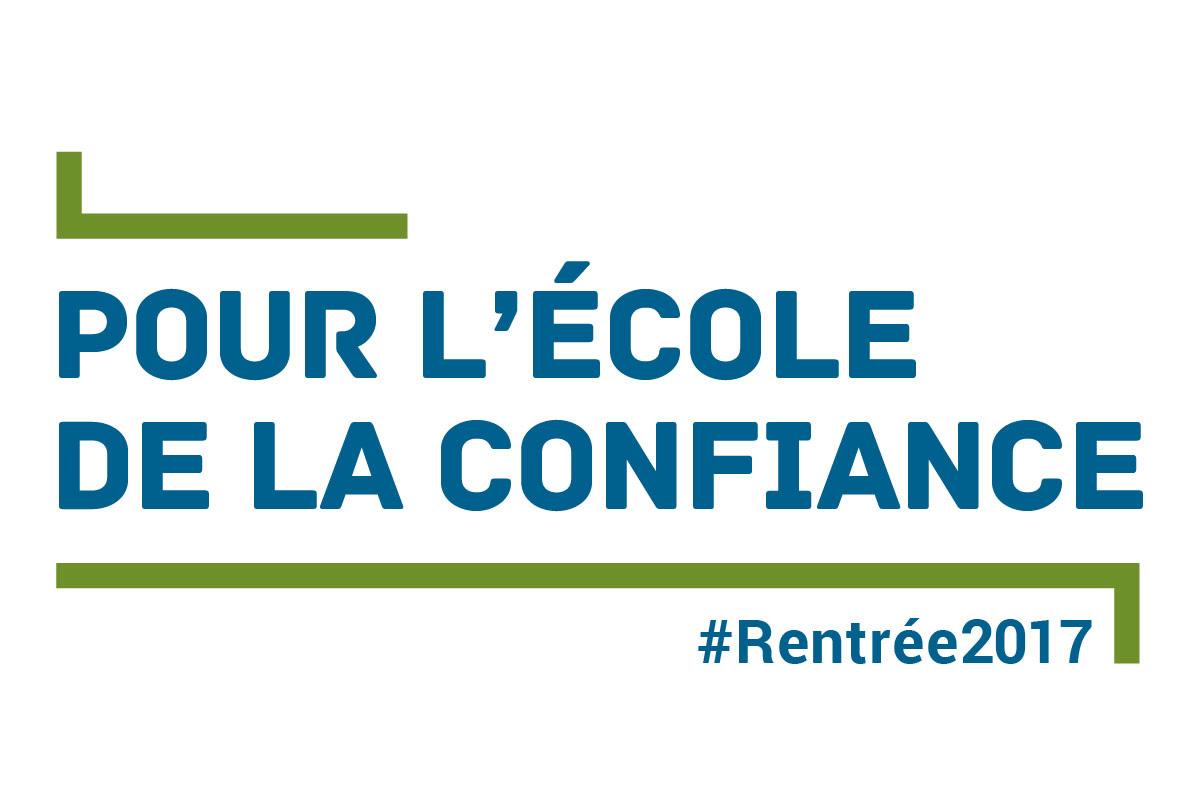 Année Scolaire 2017 2018 Pour Lécole De La Confiance Ministère