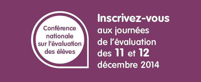 Conférence nationale sur l'évaluation des élèves : inscrivez-vous !