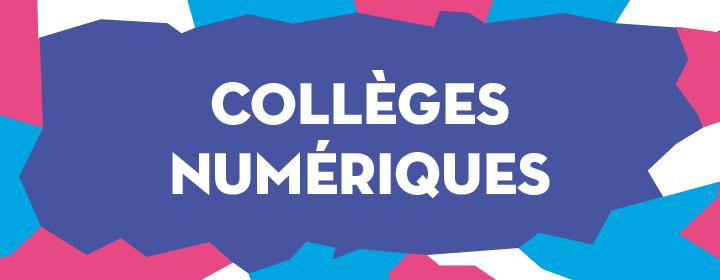 colleges numeriques