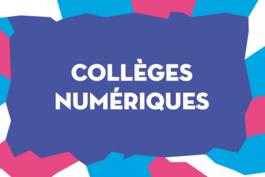 Tout savoir sur l'appel à projets Collèges numériques et innovation pédagogique