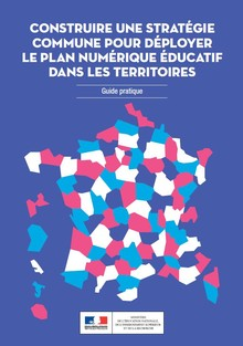 Construire ine stratégie commune pour déployer le plan numérique éducatif dans les territoires