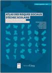 l'Atlas des risques sociaux d'échec scolaire: l'exemple du décrochage, France métropolitaine et Dom