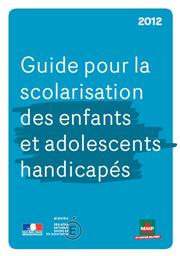 Couverture Guide pour la scolarisation des élèves handicapés