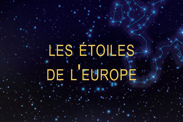 Les étoiles de l'Europe
