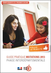Guide pratique mutations 2013 enseignants 1er degr&eacute;