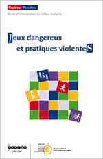 Jeux dangereux et pratiques violentes