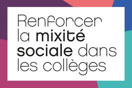 Renforcer la mixité sociale dans les collèges