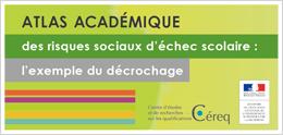 Atlas académique des risques sociaux d'échec scolaire: l'exemple du décrochage