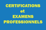 cetifications et examens professionnels